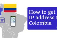 How to get an IP address for Colombia