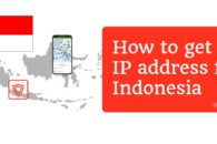 How to get an IP address for Indonesia in 2019 with a VPN