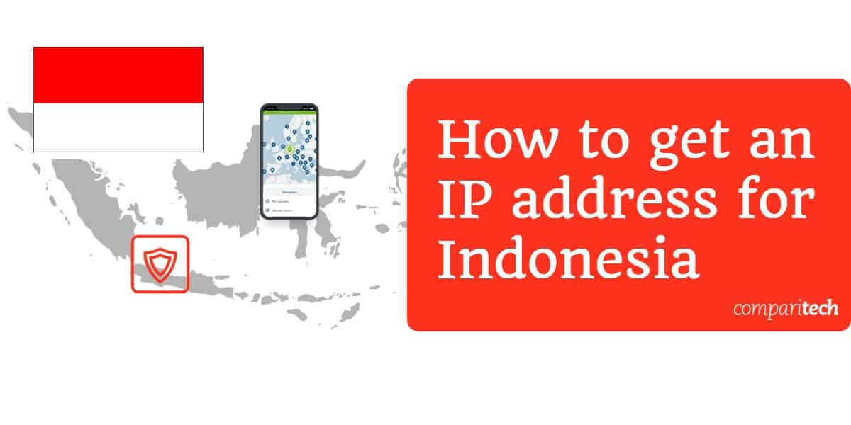 How to get an IP address for Indonesia