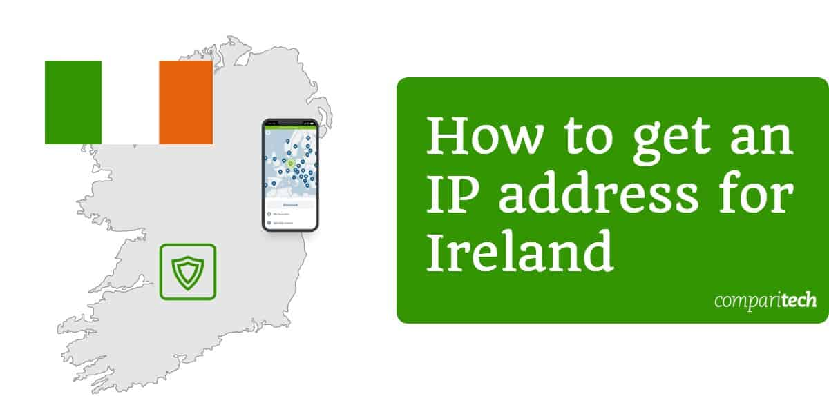 How to get an IP address for Ireland