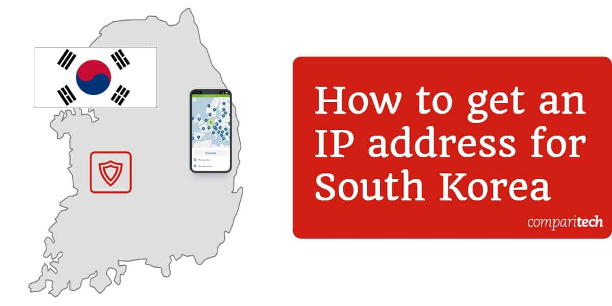 How to get an IP address for South Korea