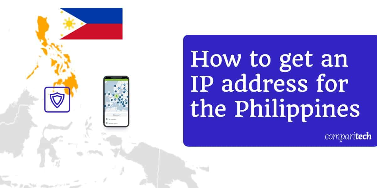 How to get an IP address for the Philippines
