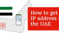 How to get a UAE IP address in 2019 with a VPN