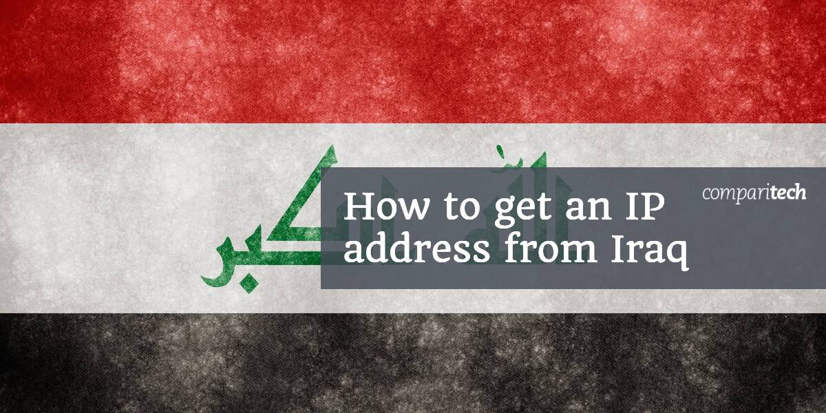 How to get an IP address from Iraq