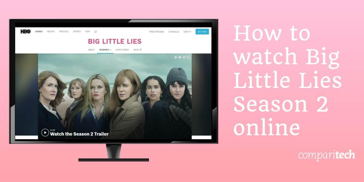 How to watch Big Little Lies Season 2 online
