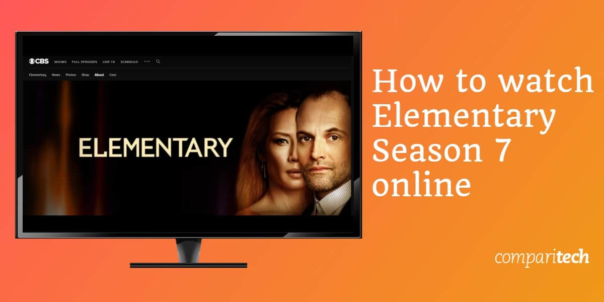 How to watch Elementary Season 7 online