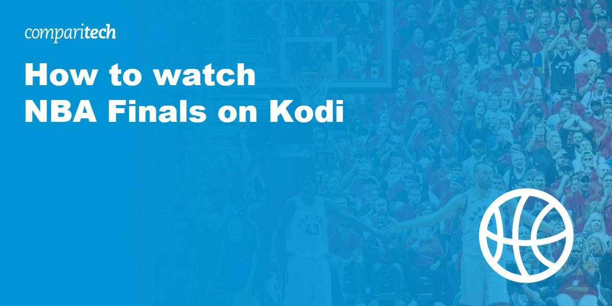 watch NBA finals on kodi