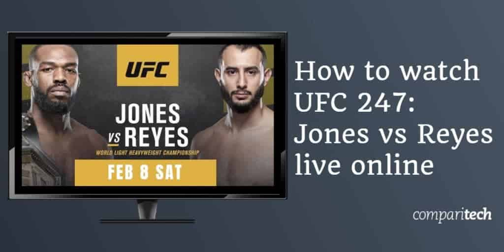 UFC 247 Jones vs Reyes