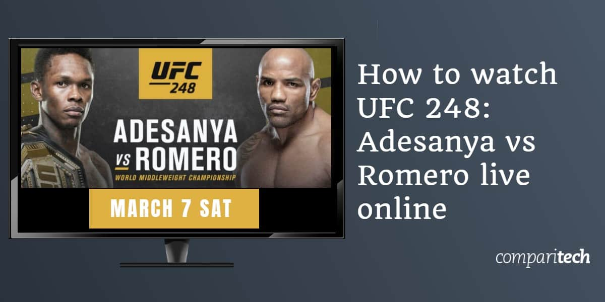How to watch UFC 248_ Adesanya vs Romero live online