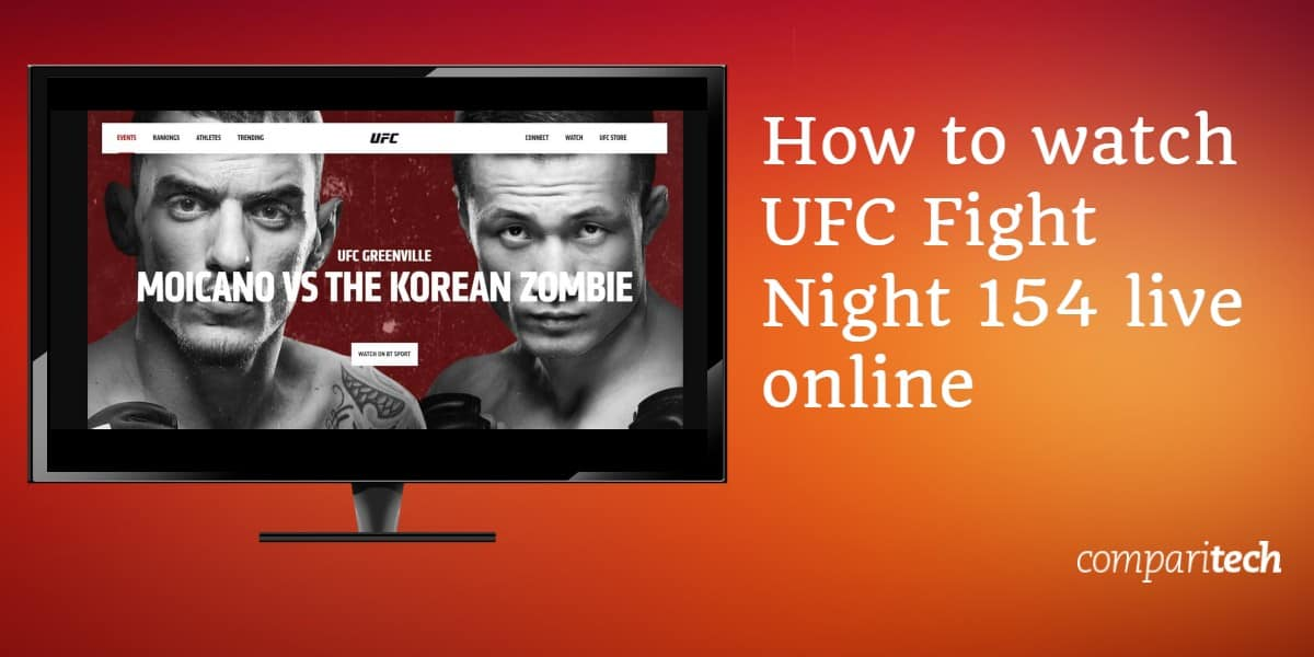 How to watch UFC Fight Night 154 live online