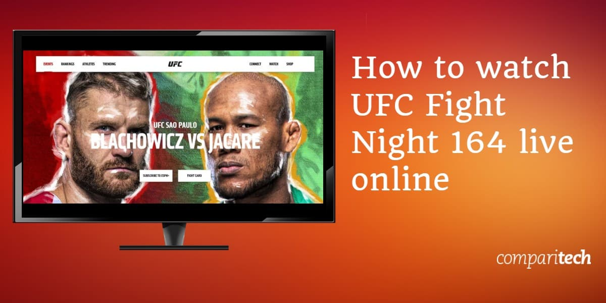 How to watch UFC Fight Night 164 live online copy copy