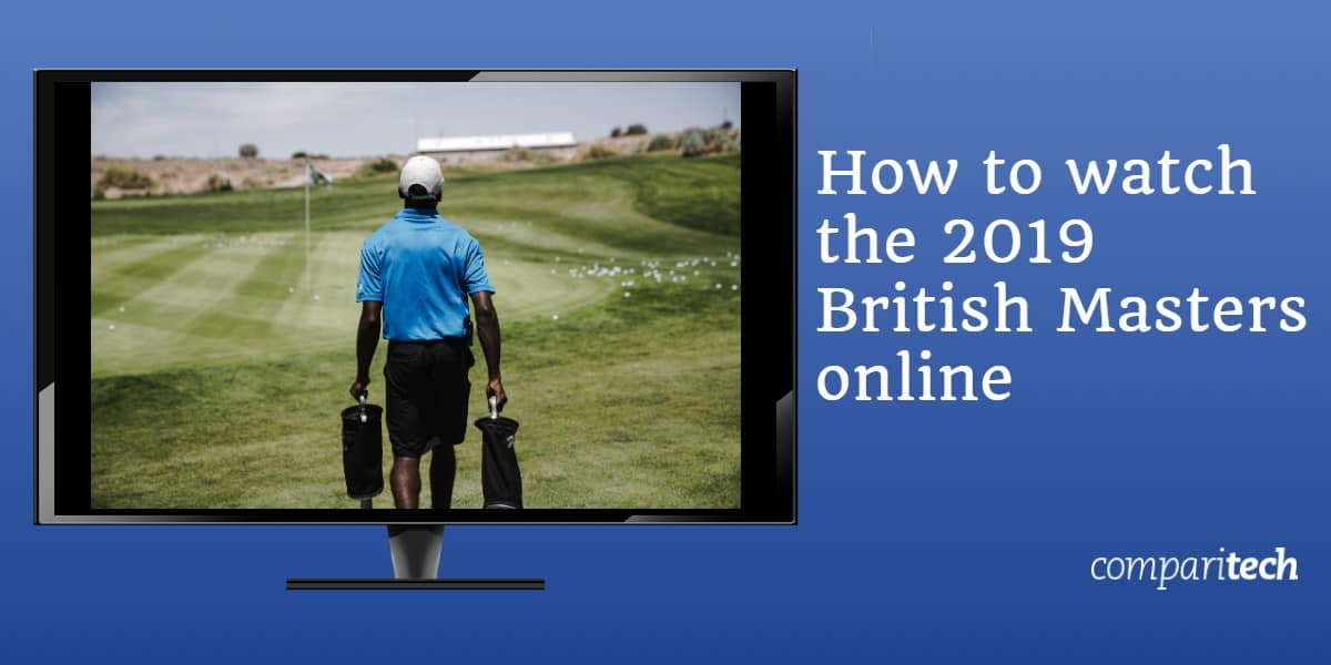 How to watch the 2019 British Masters online for free