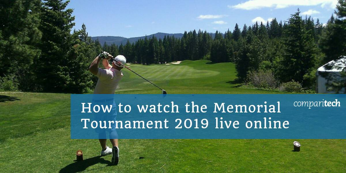 How to watch the Memorial Tournament 2019 live online