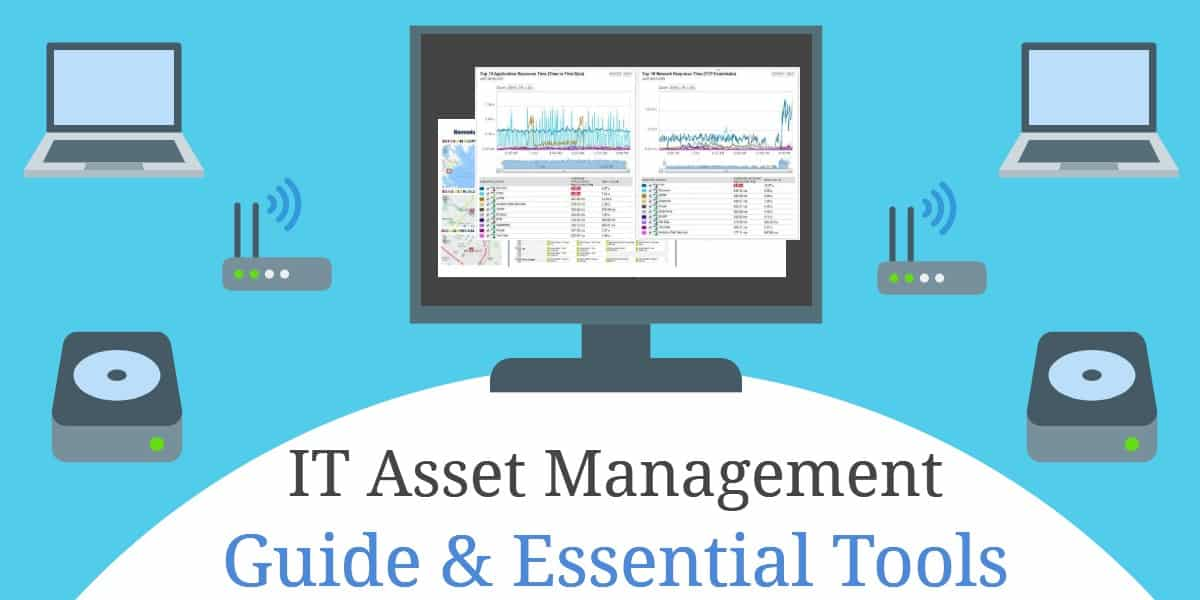 IT Asset Management Guide and essential tools