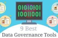 Data Governance Guide – plus 9 best data governance tools
