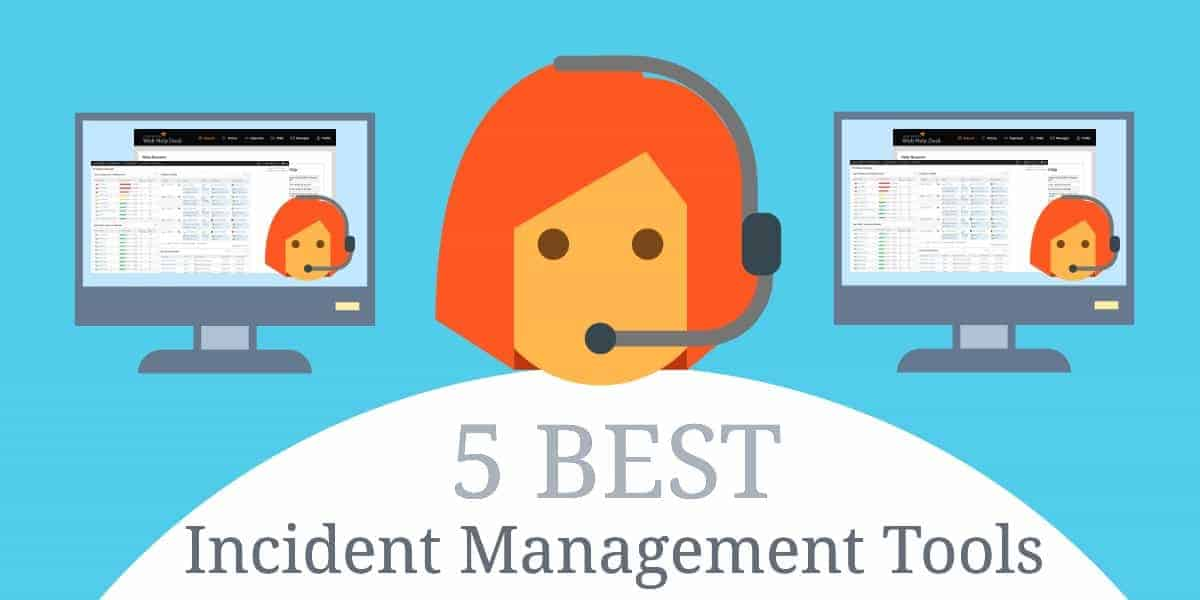 5 Best Incident Management Tools