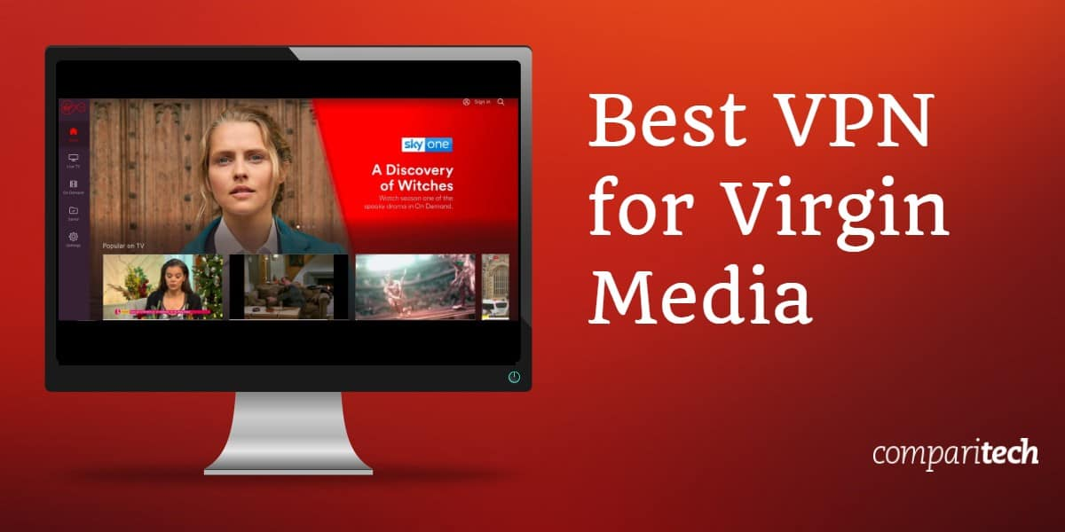Best VPN for Virgin Media