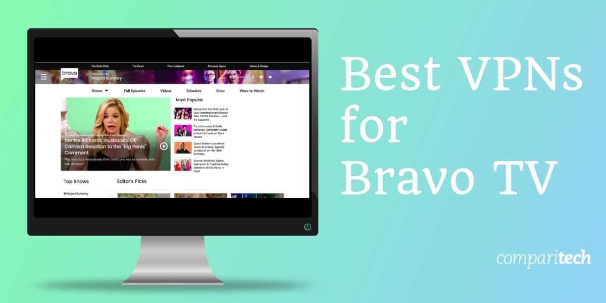 Best VPNs to watch Bravo online