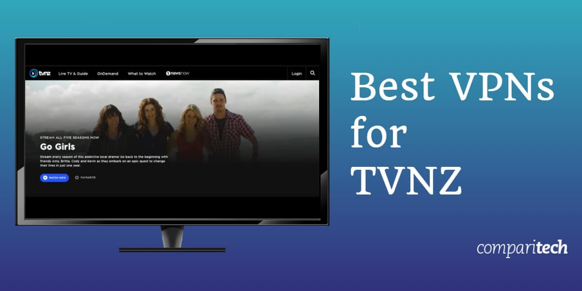 Best VPNs for TVNZ