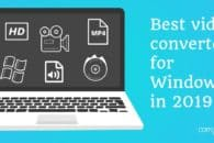Best video converters for Windows in 2019 (free and paid)