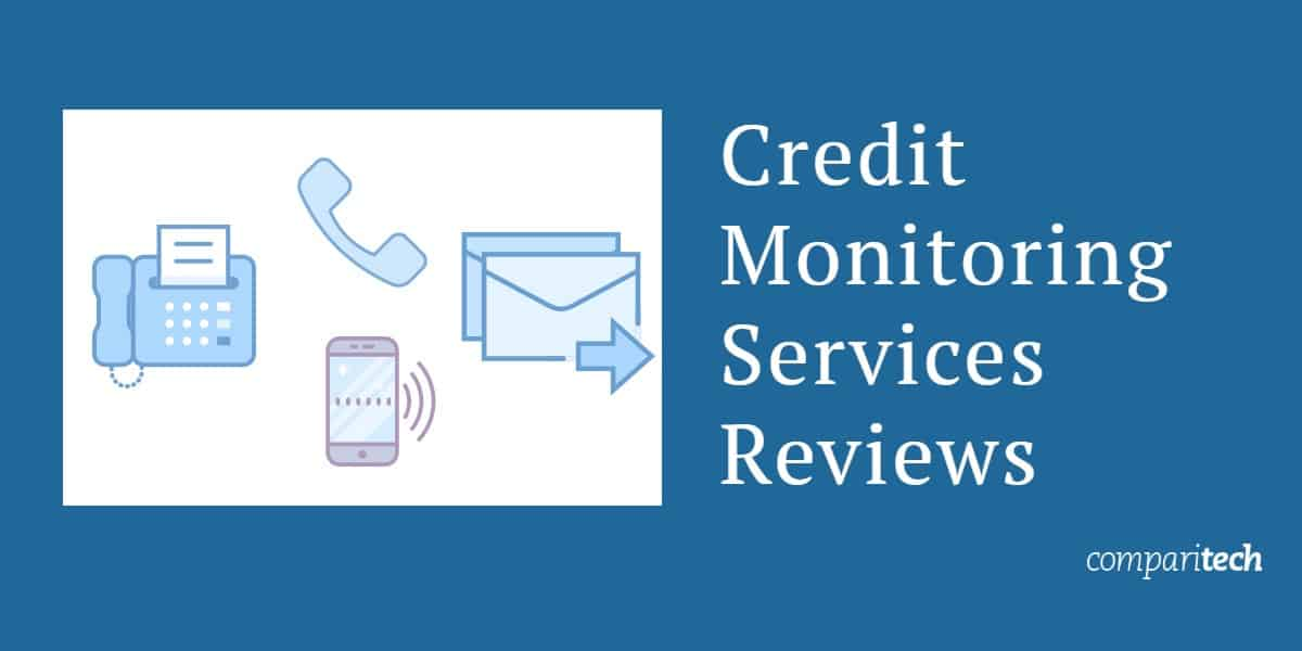 Credit Monitoring Services Reviews