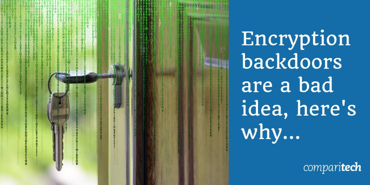 Encryption backdoors are a bad idea, here's why...