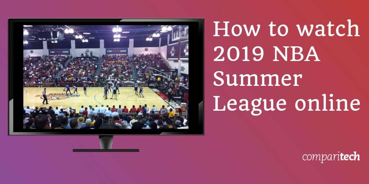 How to watch 2019 NBA Summer League online
