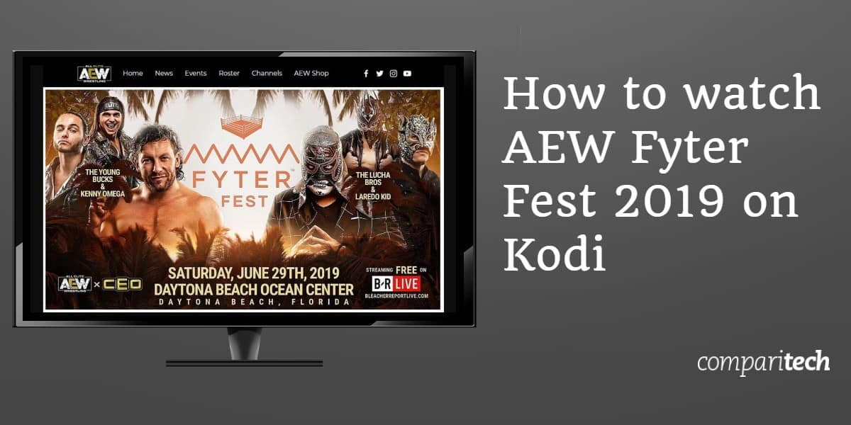How to watch AEW Fyter Fest 2019 on Kodi