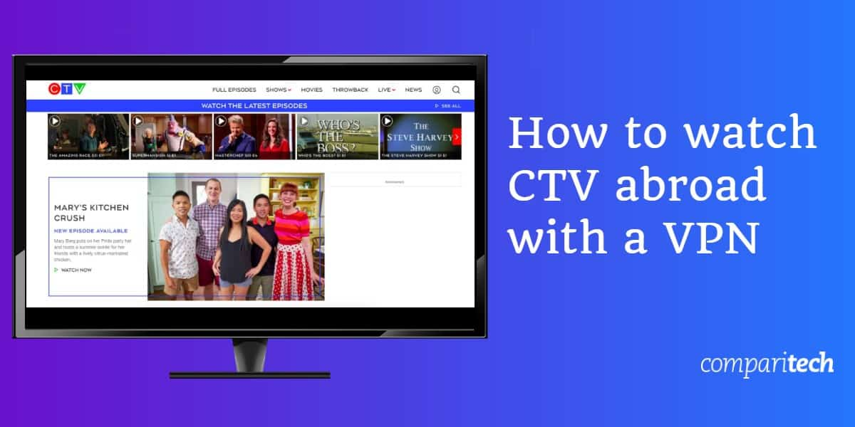 How to watch CTV abroad with a VPN