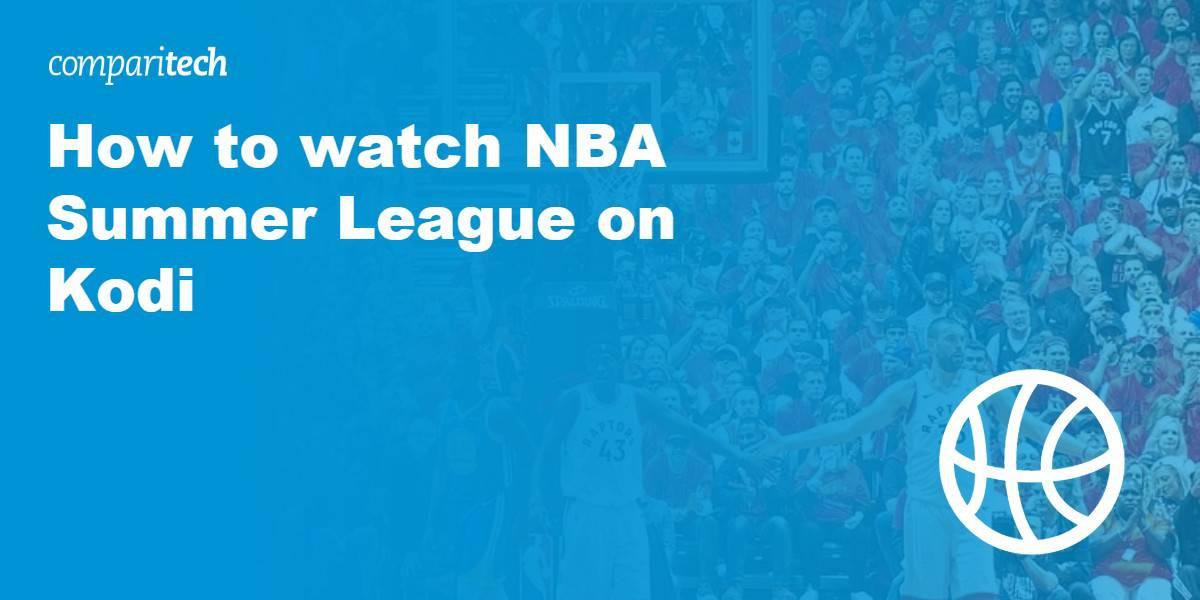 watch NBA Summer League on Kodi