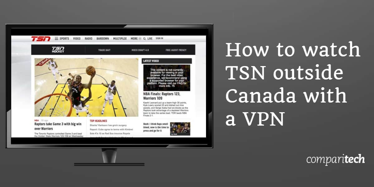How to watch TSN outside Canada with a VPN
