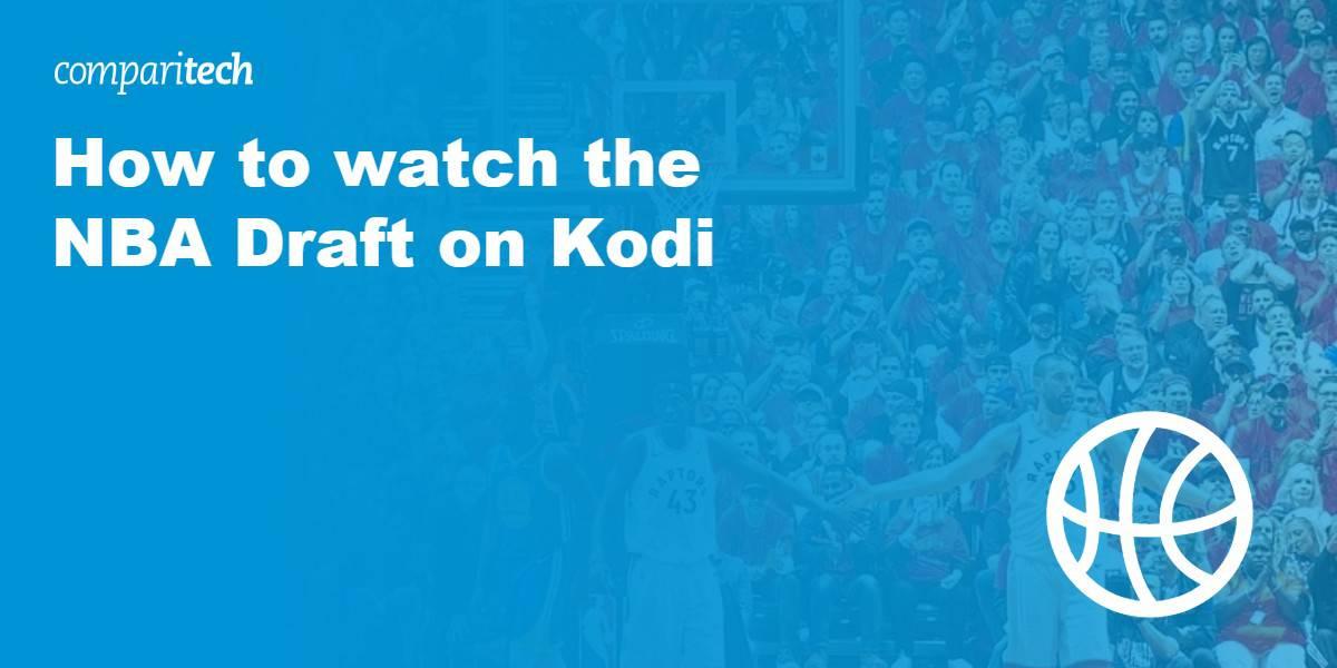 watch NBA Draft on kodi