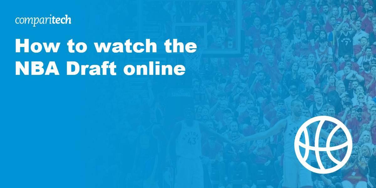 watch NBA Draft online