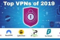 Looking to buy a VPN? Find out which are the top VPNs in 2019