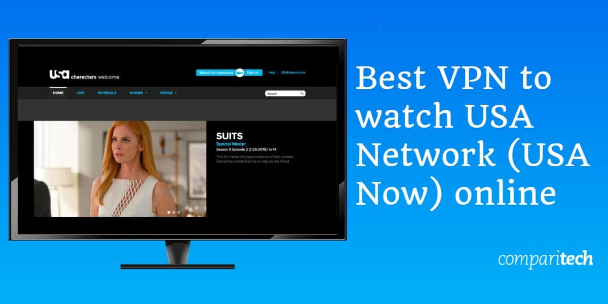Best VPN to watch USA Network (USA Now) online