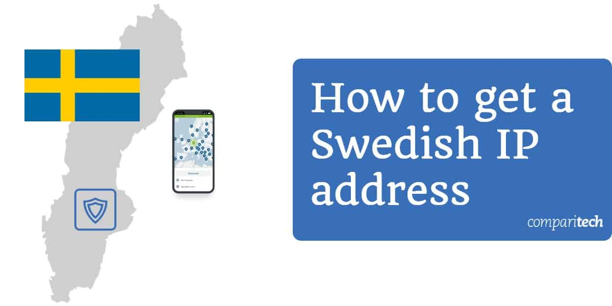 How to get a Swedish IP address (1)