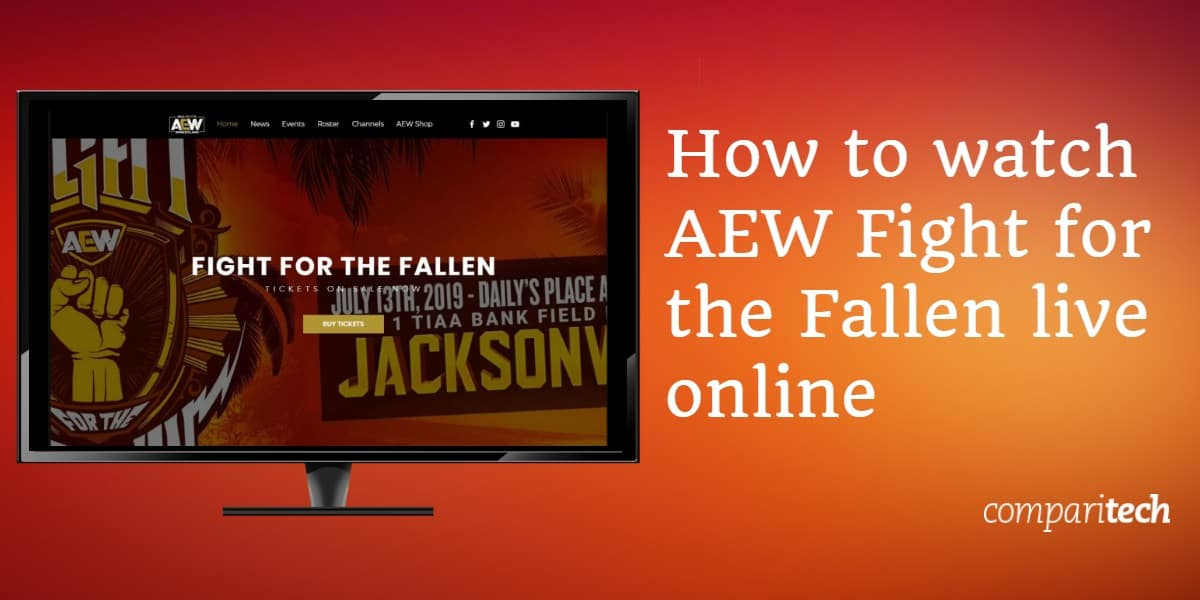 How to watch AEW Fight for the Fallen live online