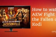 How to Watch AEW – Fight for the Fallen Live Free on Kodi