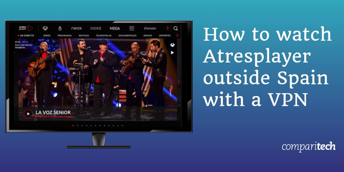 How to watch Atresplayer outside Spain with a VPN