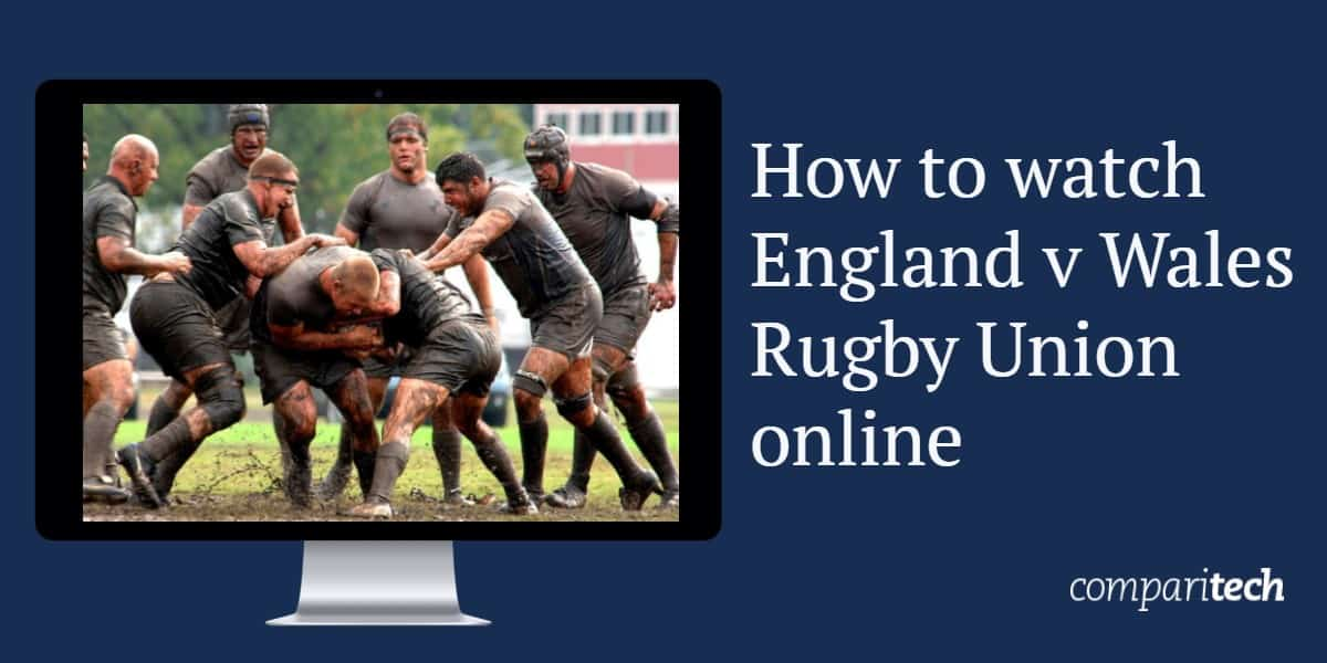 How to watch England v Wales Rugby Union online