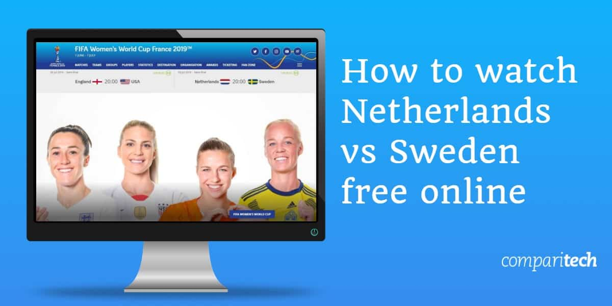 watch Netherlands vs Sweden free online