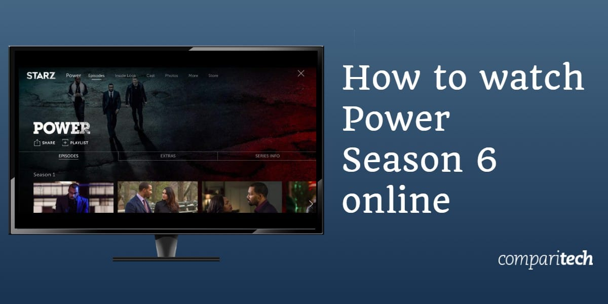 How to watch Power season 6 online