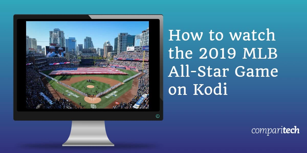 How to watch the 2019 MLB All-Star Game on Kodi