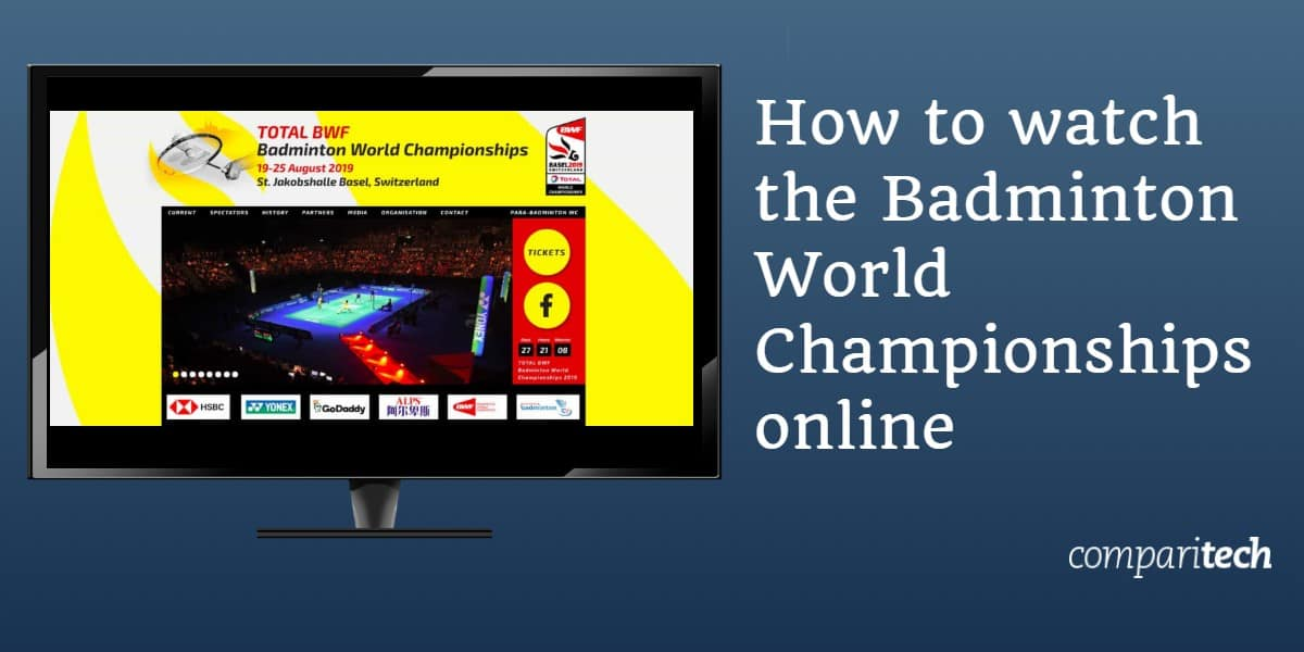 How to watch the Badminton World Championships online