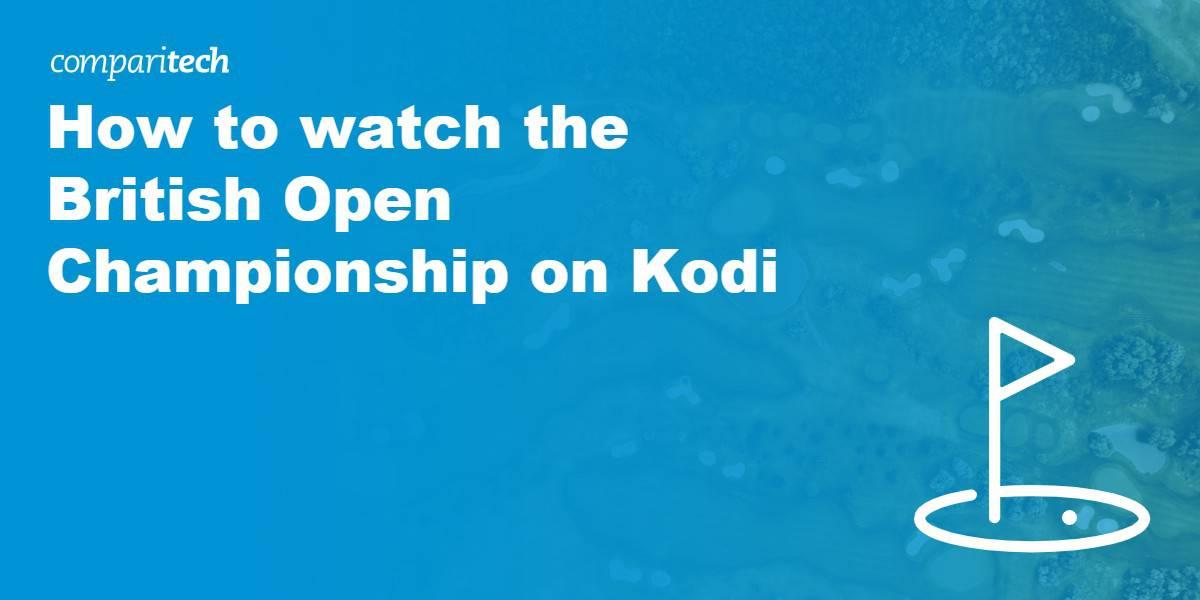 watch British Open Championship on kodi