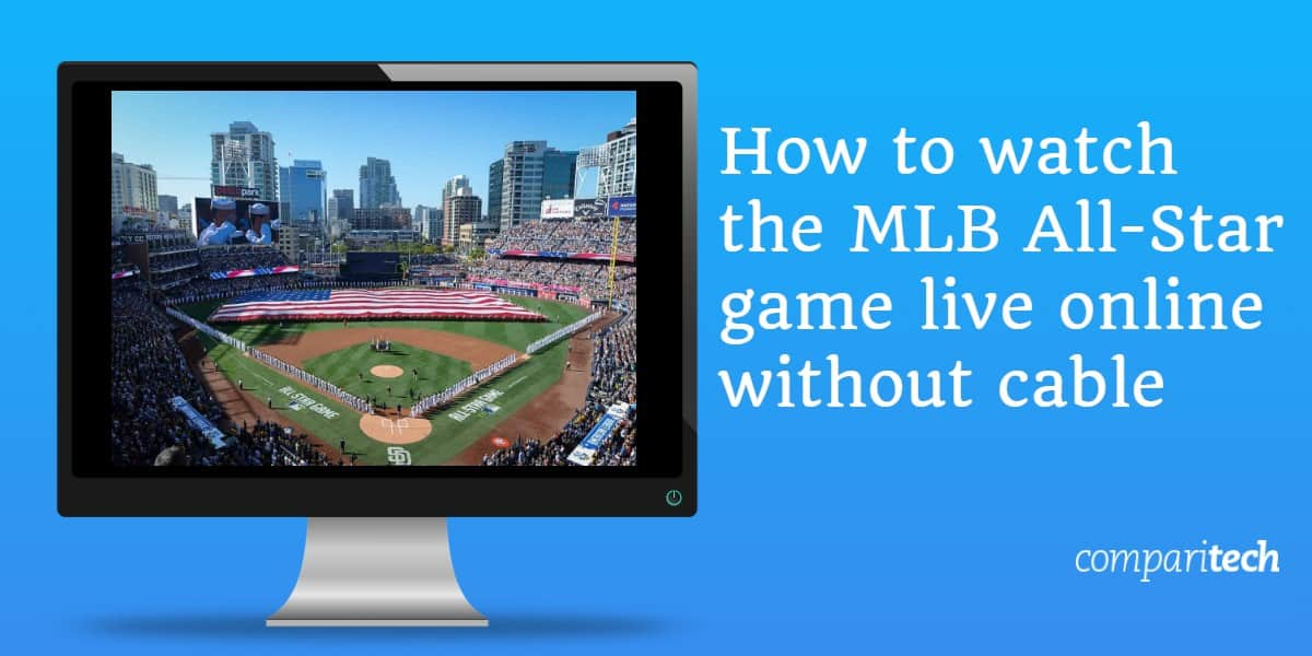 How to watch the MLB All-Star Game