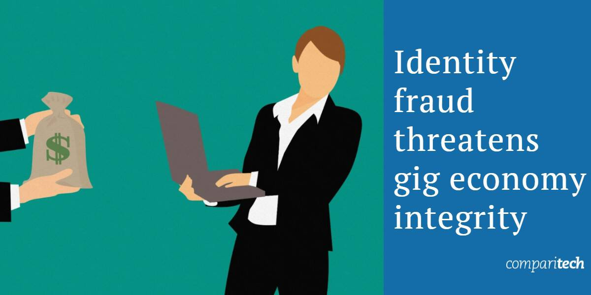 Identity fraud threatens gig economy integrity