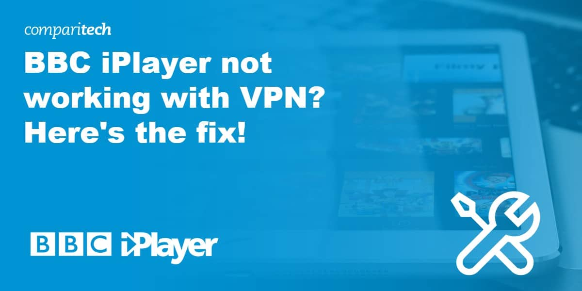 BBC iPlayer not working with VPN Fix - Opera Vpn Not Working In Uae