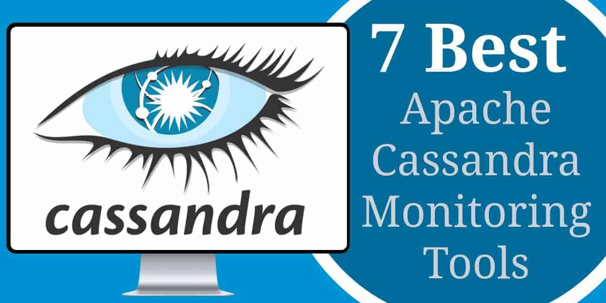 Best Apache Cassandra Monitoring Tools
