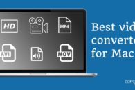 Best video converters for Mac in 2019 (free and paid)